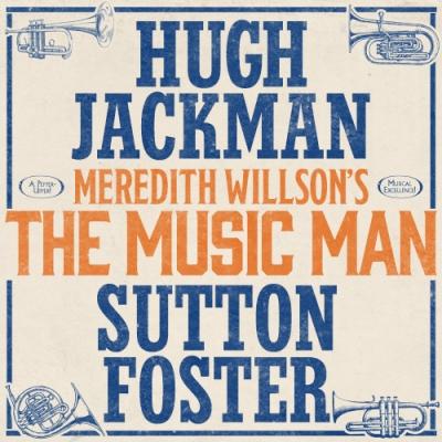 Music-Man-Hugh-Jackman-Sutton-Foster-Musical-Broadway-Show-Group-Discount-Tickets-500-082219.jpg